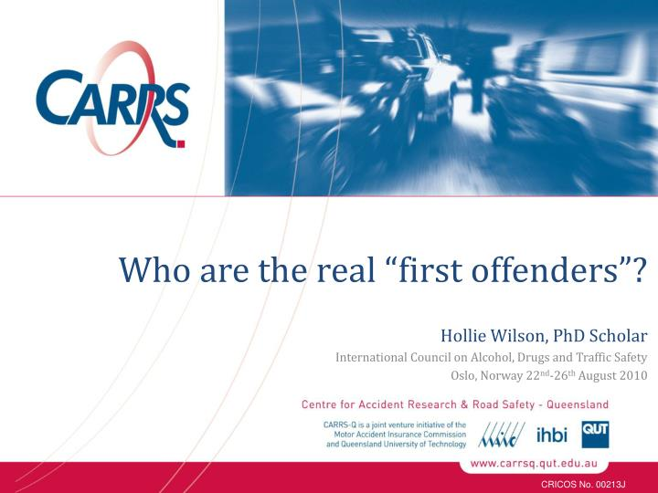 "Who are the real ""first offenders""?"