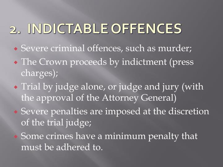 Severe criminal offences, such as murder;