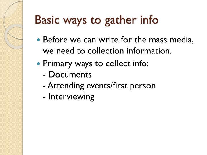 Basic ways to gather info