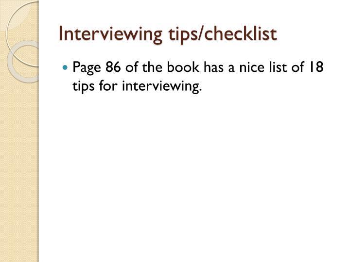 Interviewing tips/checklist