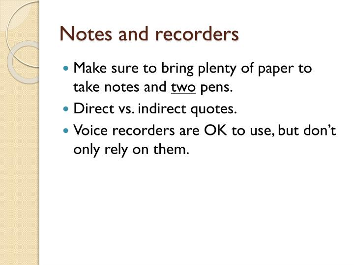 Notes and recorders