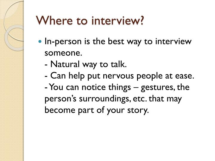Where to interview?