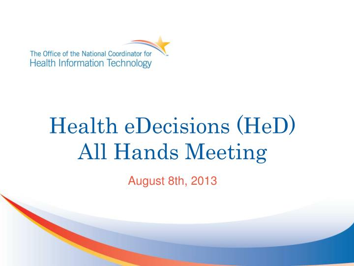Health eDecisions (HeD)