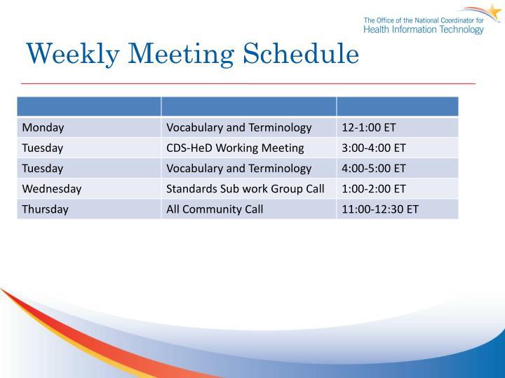 Weekly Meeting Schedule