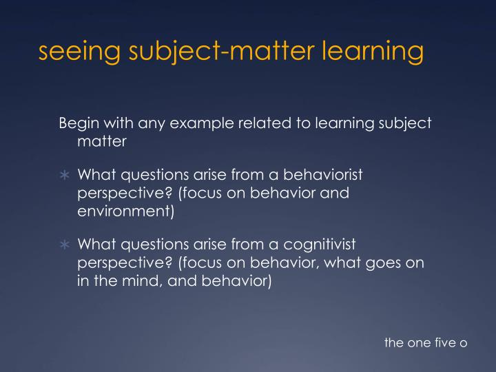 seeing subject-matter learning