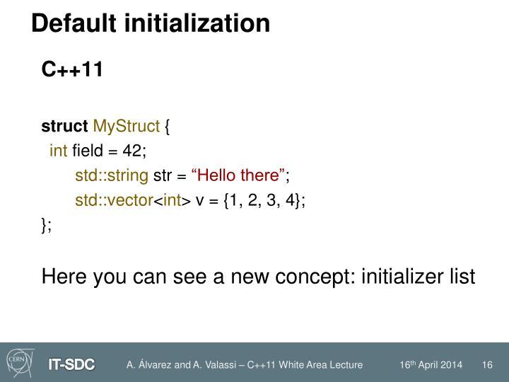 Default initialization