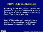 dopps slide use guidelines