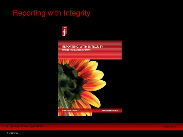 Reporting with Integrity