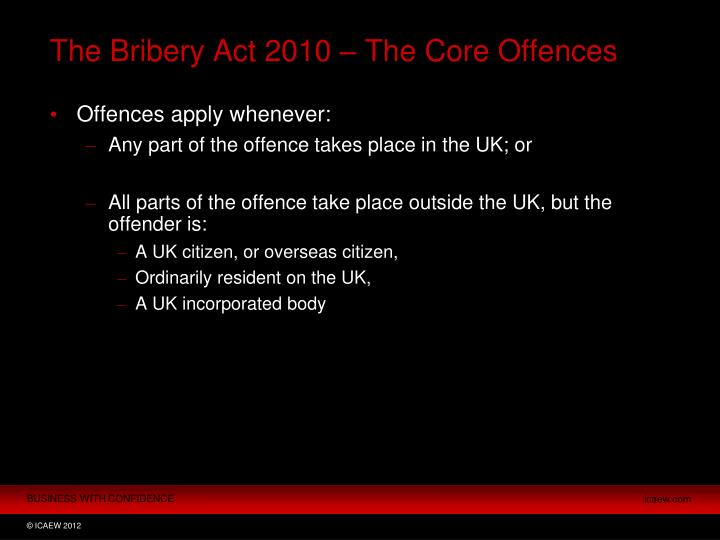 The Bribery Act 2010 – The Core Offences