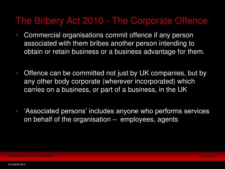 The Bribery Act 2010 - The Corporate Offence