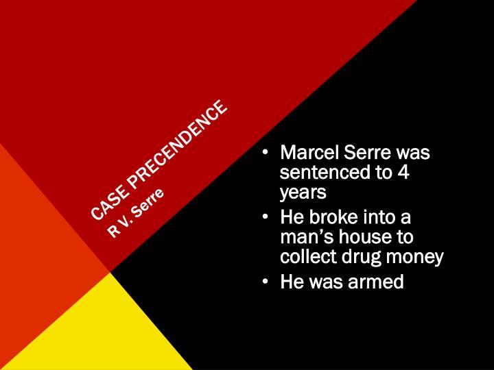 CASE PRECENDENCE