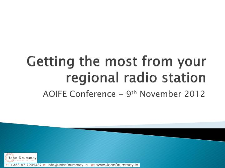 Getting the most from your regional radio station