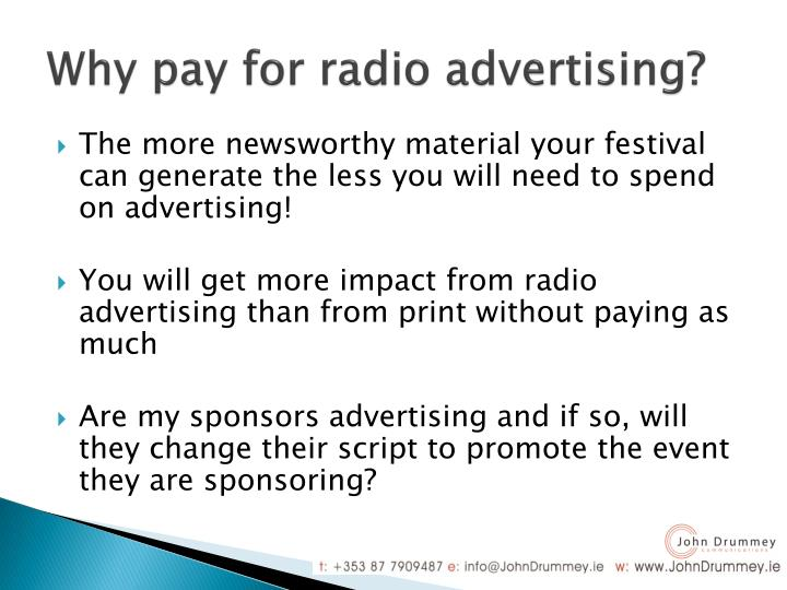 Why pay for radio advertising?