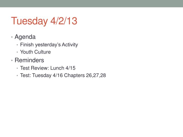 Tuesday 4/2/13