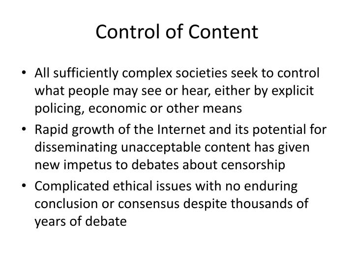 Control of Content