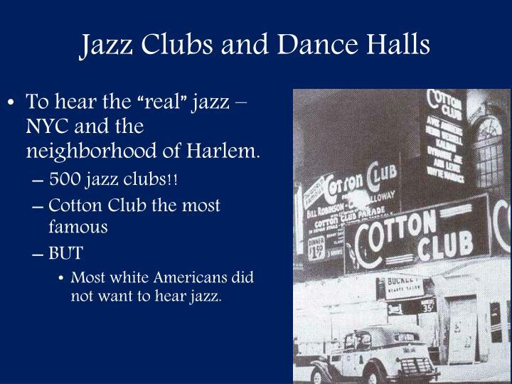 Jazz Clubs and Dance Halls
