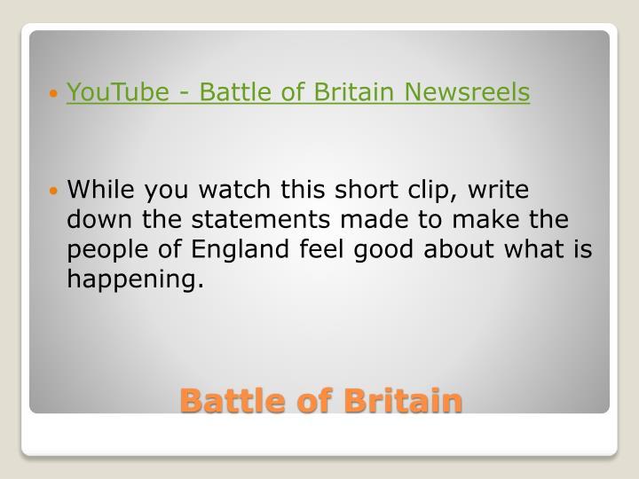 YouTube - Battle of Britain Newsreels