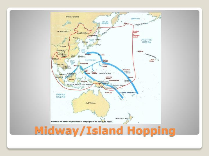 Midway/Island Hopping