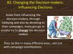2 changing the decision makers influencing elections