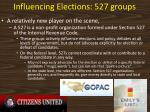 influencing elections 527 groups