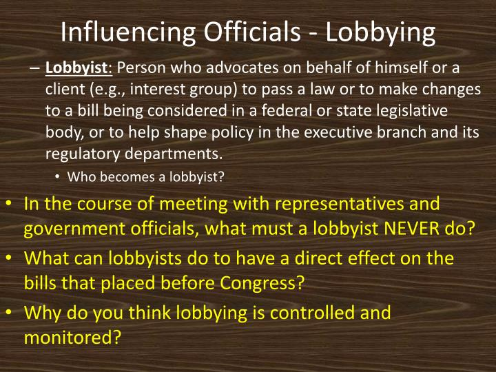 Influencing Officials - Lobbying