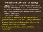 influencing officials lobbying