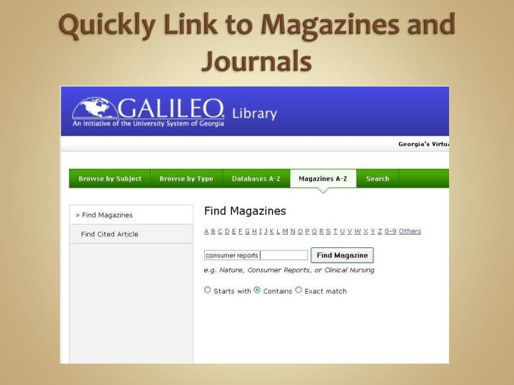 Quickly Link to Magazines and Journals