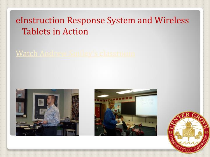 eInstruction Response System and Wireless Tablets in Action