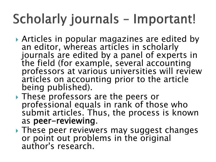 Scholarly journals – Important!