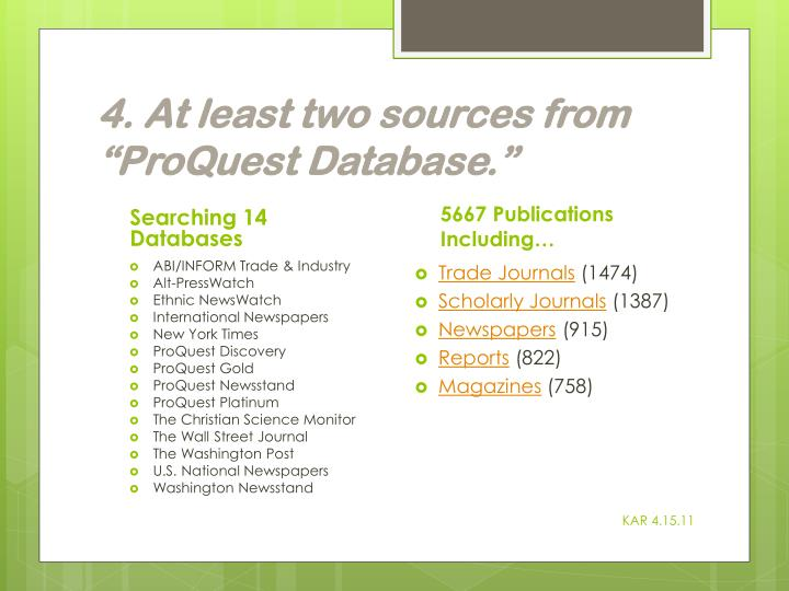 """4. At least two sources from """"ProQuest Database"""