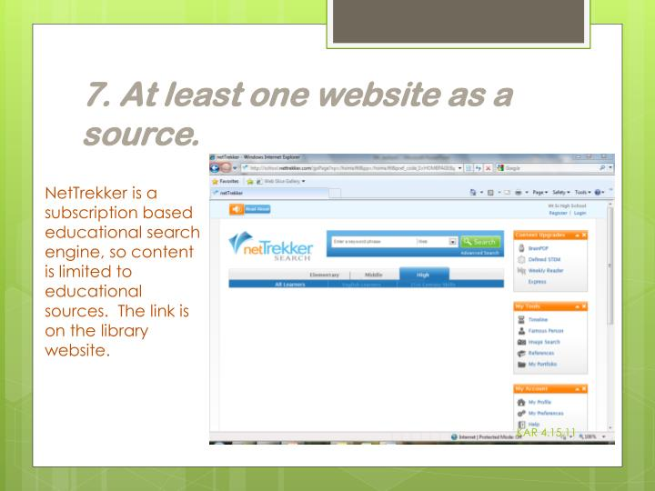 7. At least one website as a source
