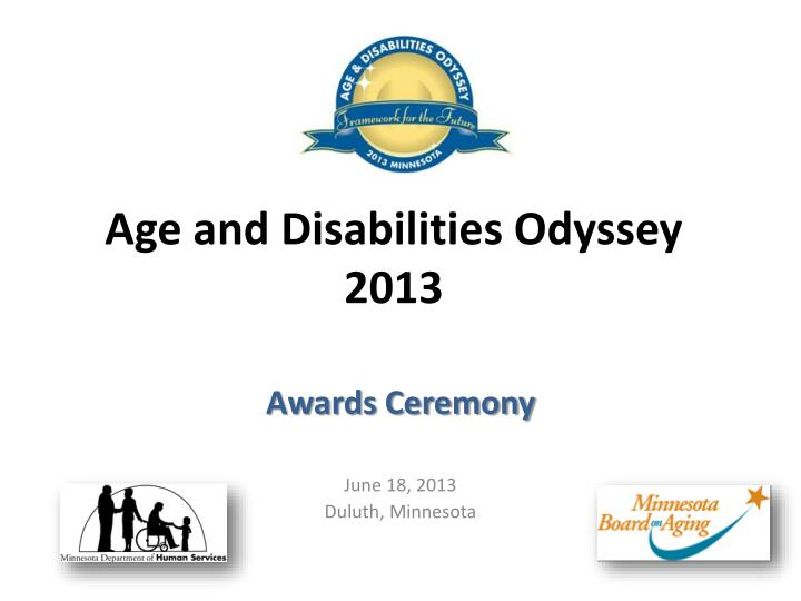 Age and Disabilities Odyssey