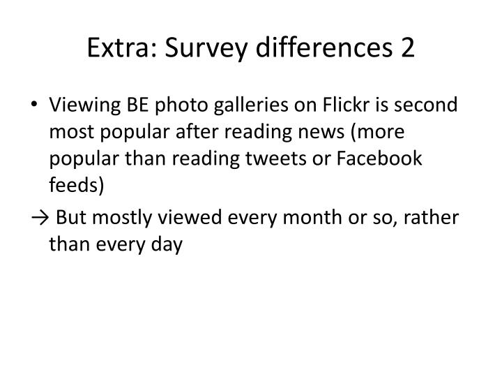 Extra: Survey differences 2