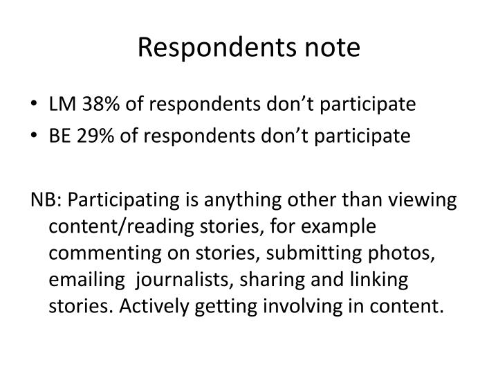 Respondents note