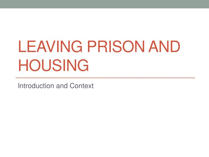 leaving prison and housing