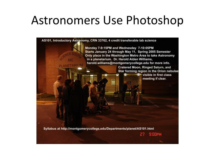 Astronomers Use Photoshop