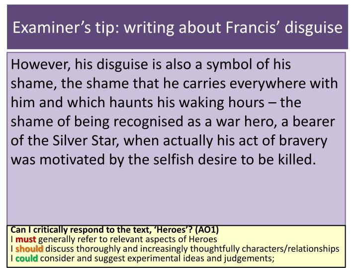 Examiner's tip: writing about Francis' disguise