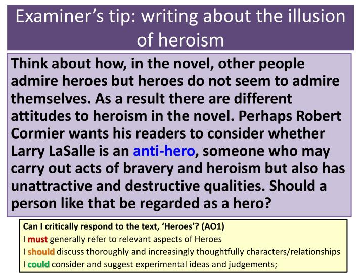 Examiner's tip: writing about the illusion of heroism