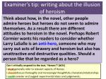 examiner s tip writing about the illusion of heroism