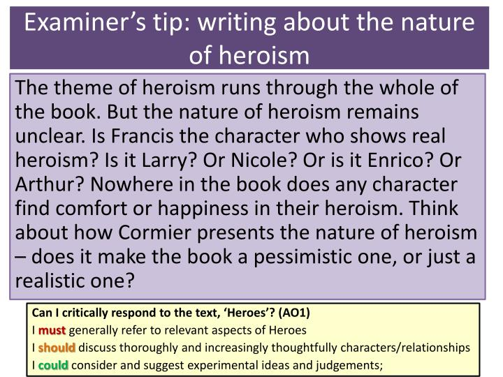 Examiner's tip: writing about the nature of heroism