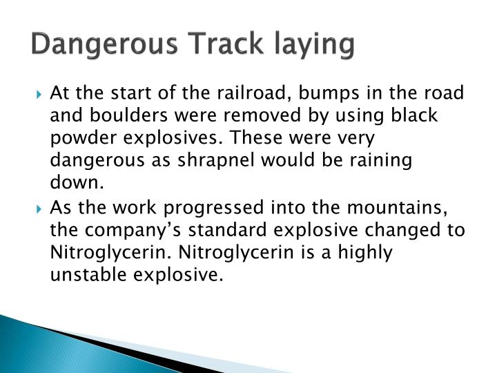 Dangerous Track laying