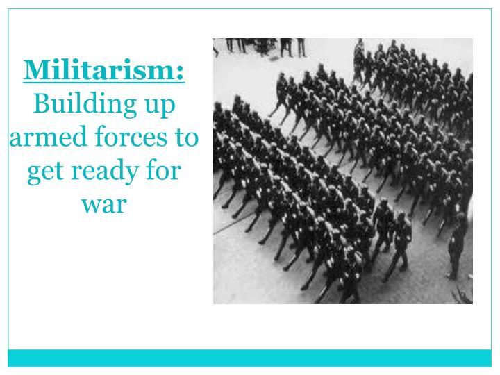 Militarism: