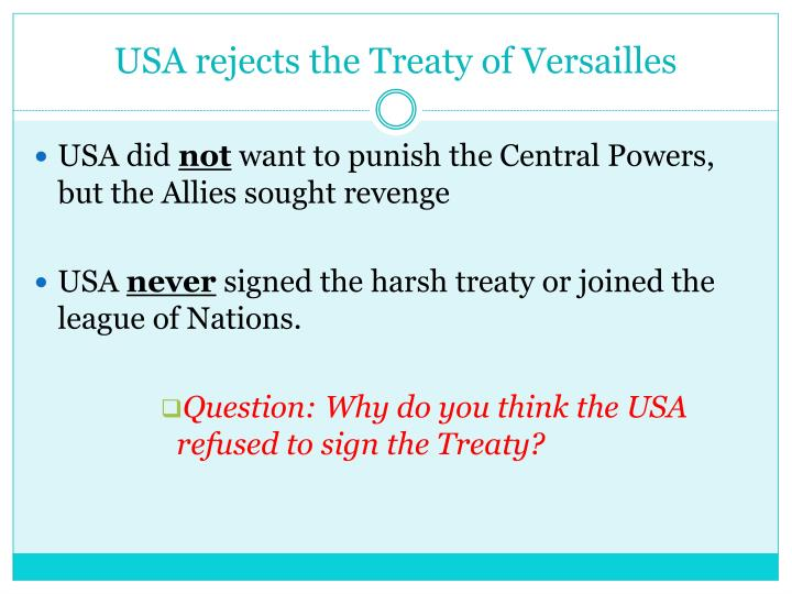 USA rejects the Treaty of Versailles