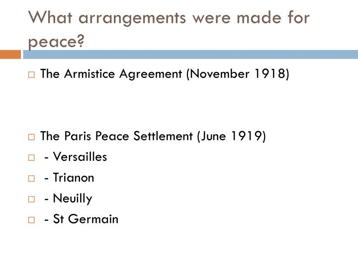 What arrangements were made for peace?