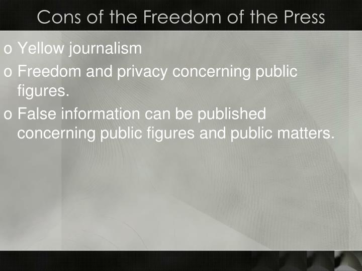 Cons of the Freedom of the Press