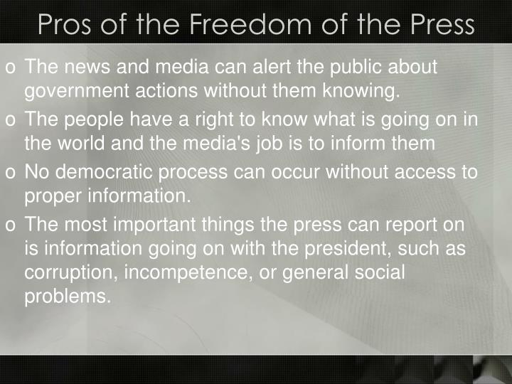 Pros of the Freedom of the Press