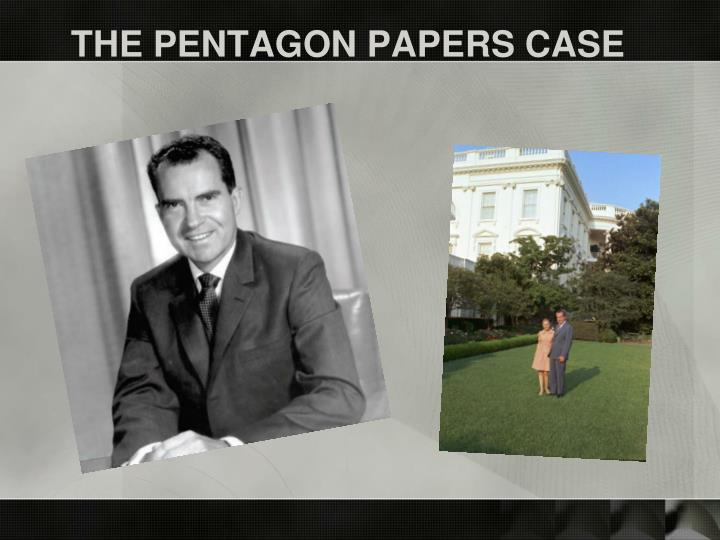 THE PENTAGON PAPERS CASE