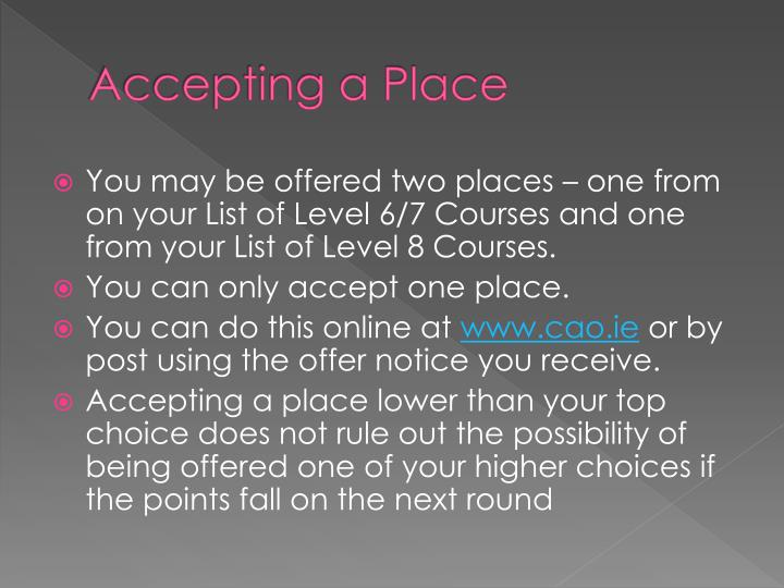 Accepting a Place
