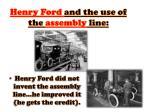 henry ford and the use of the assembly line