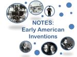 notes early american inventions